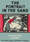 The Portrait in the Sand - Carolyn Keene, Mildred Benson