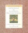 The Illustrated Discovery Journal: Creating a Visual Autobiography of Your Authentic Self - Sarah Ban Breathnach