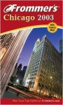Frommer's Chicago 2003 - Elizabeth Canning Blackwell, Darwin Porter, Danforth Prince