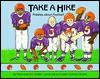 Take a Hike: Riddles about Football - Rick Walton, Ann Walton