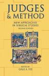 Judges and Method: New Approaches in Biblical Studies - Gale A. Yee, Richard G. Bowman, Naomi Steinberg, J. Cheryl Exum, David Jobling, Danna Nolan Fewell, Uriah Y. Kim, Ken Stone, David M. Gunn