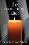 The Mourning After - Rochelle B. Weinstein