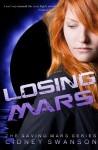 Losing Mars - Cidney Swanson