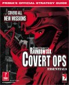 Tom Clancy's Rainbow Six: Covert Operations Essentials (Prima's Official Strategy Guide) - Michael Knight