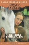 The First Four Years - Laura Ingalls Wilder, Garth Williams