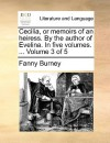 Cecilia, or Memoirs of an Heiress. by the Author of Evelina. in Five Volumes. ... Volume 3 of 5 - Fanny Burney