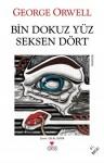 Bin Dokuz Yüz Seksen Dört - Celâl Üster, George Orwell