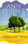 Pastures New: The Modern Miss Read - Ann Purser
