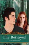 The Betrayed (The Gifted #2) - Deborah Andreasen