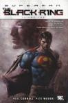 Superman: The Black Ring Vol. 2 - Paul Cornell, Gail Simone, Pete Woods
