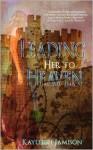 Leading Her to Heaven - Kayleigh Jamison, Kayleigh Jameison