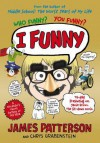I Funny: (I Funny 1) - James Patterson
