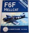 F6F Hellcat In Detail & Scale - Bert Kinzey