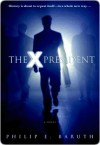 The X President - Philip Baruth