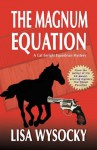 The Magnum Equation: A Cat Enright Equestrian Mystery - Lisa Wysocky