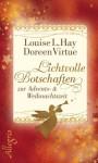 Lichtvolle Botschaften zur Advents- und Weihnachtszeit (German Edition) - Doreen Virtue, Louise L. Hay, Angelika Hansen