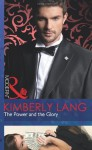 The Power and the Glory - Kimberly Lang