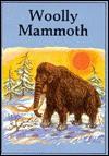 Woolly Mammoth (Dinosaur Lib Series) - Ron Wilson
