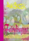 Fairydragons (ShortBooks by Snow Flower) - Ann Snizek