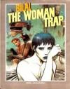 The Woman Trap - Enki Bilal