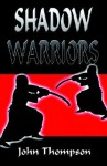 Shadow Warriors - John Thompson
