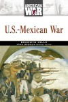 U.S.-Mexican War - Bronwyn Mills, Miriam Greenblatt, John Stewart Bowman