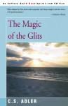 The Magic Of The Glits - C.S. Adler, Ati Forberg