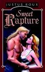 Sweet Rapture - Justus Roux