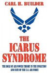 Icarus Syndrome/Ppr - Carl H. Builder