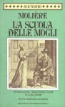 La scuola delle mogli - Molière, Luigi Lunari