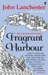 Fragrant Harbour - John Lanchester