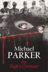 The Eagle's Covenant - Michael Parker