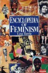Encyclopedia Of Feminism - Lisa Tuttle