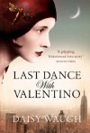 Last Dance with Valentino - Daisy Waugh