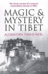 Magic And Mystery In Tibet - Alexandra David-Néel