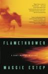 Flamethrower - Maggie Estep