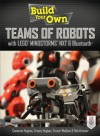 Build Your Own Teams of Robots with LEGO® Mindstorms® NXT and Bluetooth® - Cameron Hughes, Tracey Hughes, Trevor Watkins, Bob Kramer