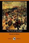 The Firm of Nucingen - Honoré de Balzac