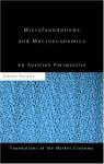 Microfoundations and Macroeconomics: An Austrian Perspective - Steven Horwitz