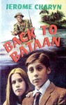 Back to Bataan - Jerome Charyn