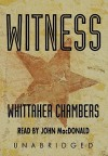 Witness: Part 1 - Whittaker Chambers, John MacDonald
