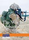 The War in Afghanistan - Arthur Gillard
