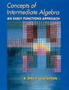 Concepts Of Intermediate Algebra: An Early Functions Approach - R. David Gustafson