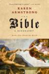 The Bible: A Biography - Karen Armstrong