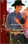 Reunion Of Revenge - Kathie DeNosky