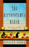 The Hippopotamus Marsh - Pauline Gedge