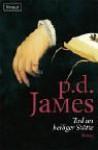 Tod An Heiliger Stätte (Adam Dalgliesh, #11) - P.D. James, Christa E. Seibicke