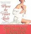 Where The Heart Leads (Casebook of Barnaby Adair, Book 1) - Charlotte Parry, Stephanie Laurens