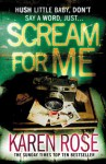 Scream For Me - Karen Rose