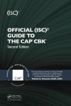 Official (ISC)2® Guide to the CAP® CBK®, Second Edition ((ISC)2 Press) - Patrick D. Howard